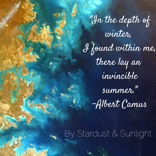 _In the depth ofwinter, I found within me,there lay an invinciblesummer._-Albert Camus