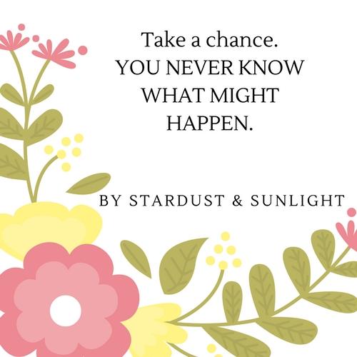 Take a chance..jpg