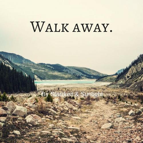 Walk away..jpg
