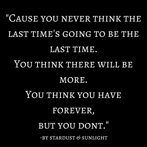 you think you have forever.jpg