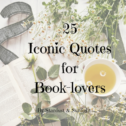 25 Iconic Quotes for Book-lovers.jpg