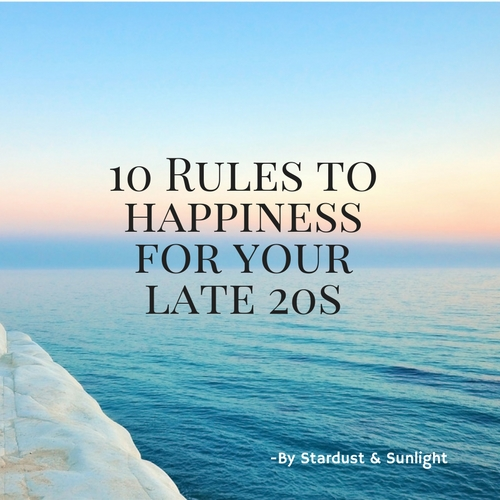 Day 53- 10 Rules To Stay Happy In Your Late 20s.jpg