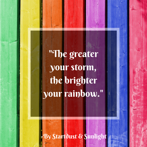 Day 61- Storms & Rainbows