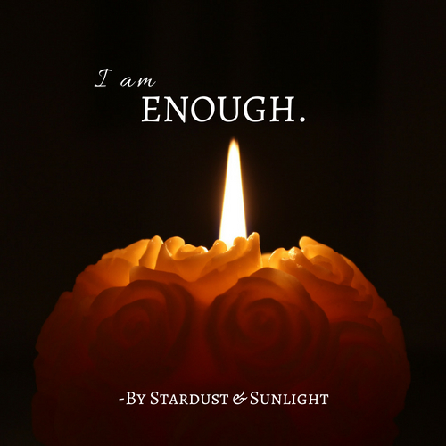 I am enough by Stardust & Sunlight