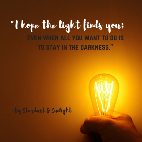 I hope the light finds you by Stardust & Sunlight