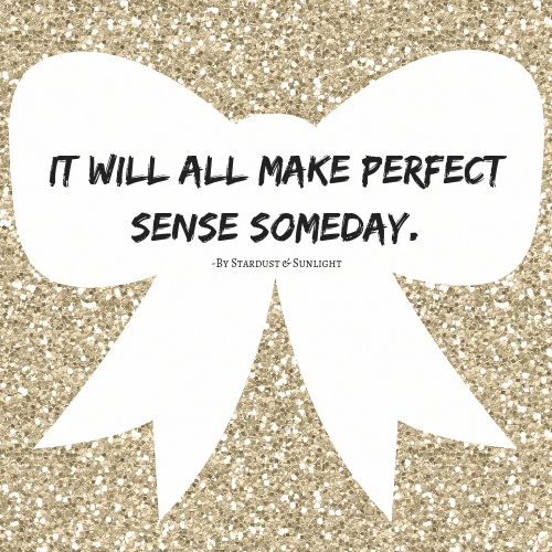 perfect sense someday By Stardyst & Sunlight.jpg